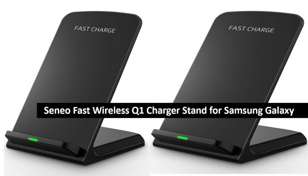 Seneo Fast Wireless Charger QI Charging Stand for Galaxy S6 Edge Plus S7 S7 Edge Note 5