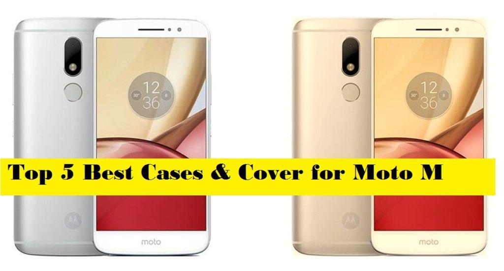 Top 5 Best Moto M Cases & Cover for Motorola Moto M