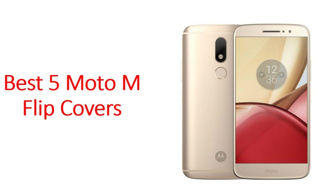 Best 5 Moto M Flip Covers