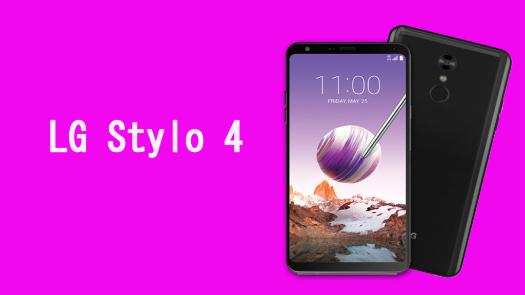 LG Stylo 4 T-Mobile Release Date , Specs and Price