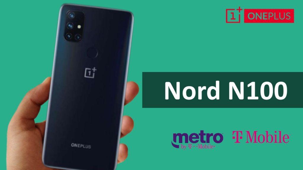 OnePlus Nord N100 MetroPCS/ T-Mobile